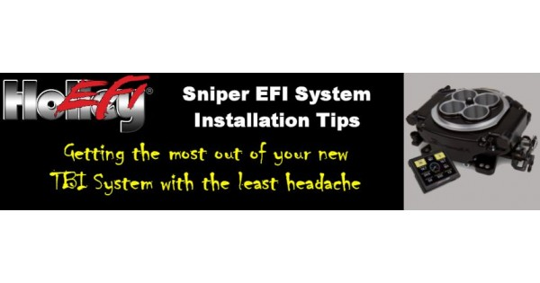 Holley Sniper Efi Installation Tips And Tricks