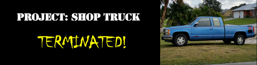 Project Shop Truck: Terminated!