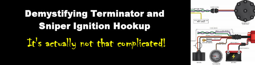 Demystifying Holley Terminator and Sniper Ignition Hookup
