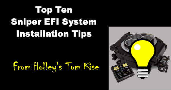 Top 10 Sniper EFI Installation Tips from Holley's Tom Kise