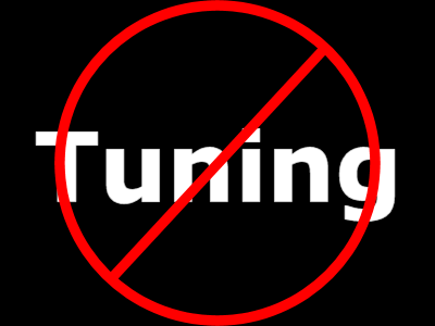 No Tuning Required!